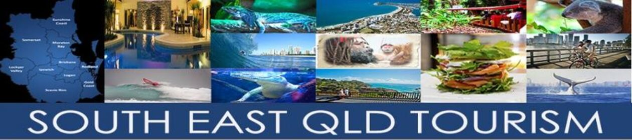 SOUTH EAST QLD TOURISM